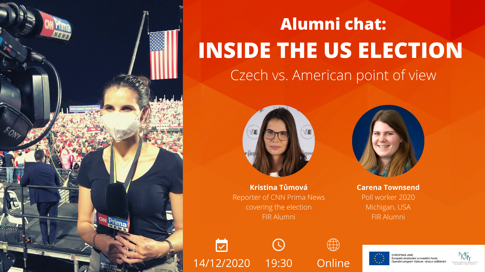 FMV Alumni chat: Inside the US Election s reportérkou CNN Prima News Kristinou Tůmovou /14.12./
