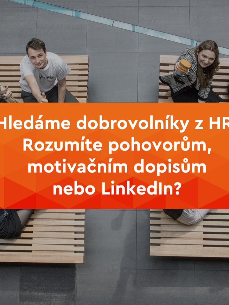 Pracujete v HR? Máte na starosti recruiting nebo pohovory? Hledáme dobrovolníky!