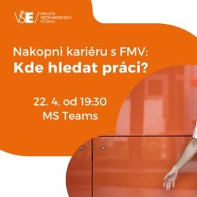 Nakopni kariéru s FMV! /22.4., 29.4. a 6.5./
