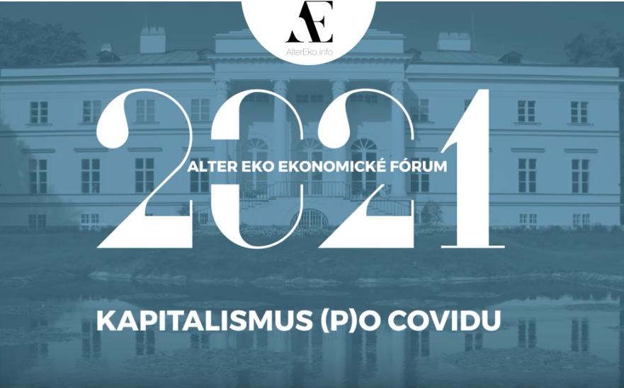 FMV byla partnerem ALTER EKOnomického fóra 2021: Kapitalismus (p)o covidu